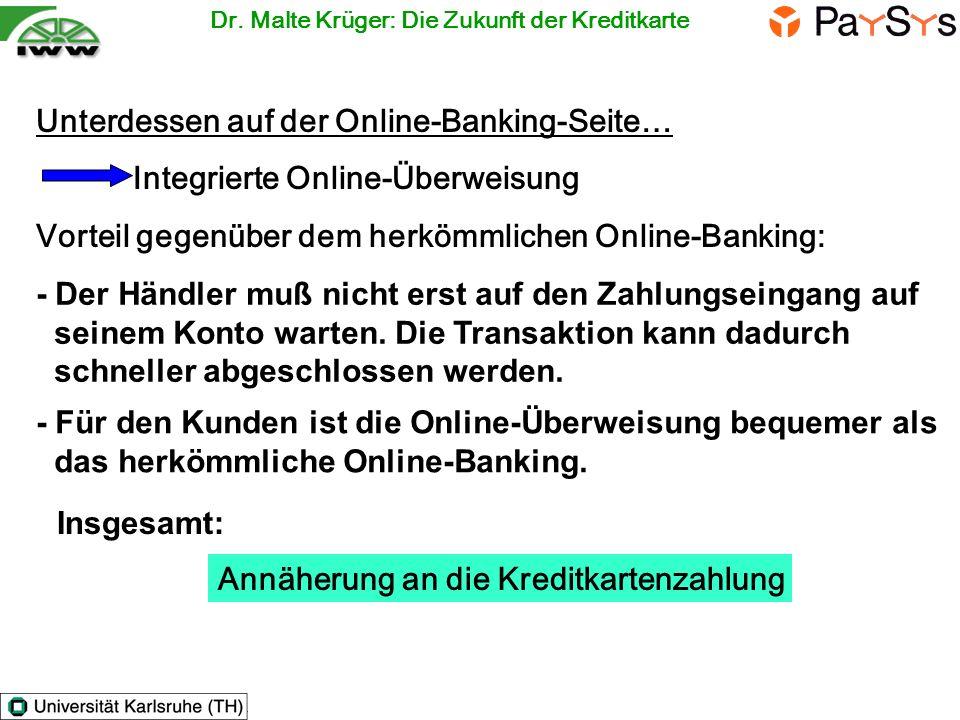 Unterdessen auf der Online-Banking-Seite…