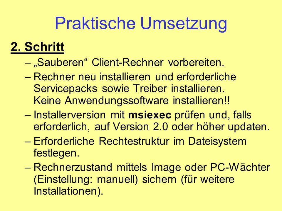 """Praktische Umsetzung 2. Schritt """"Sauberen Client-Rechner vorbereiten."""