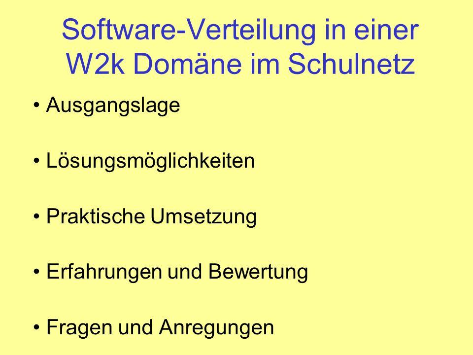 Software-Verteilung in einer W2k Domäne im Schulnetz
