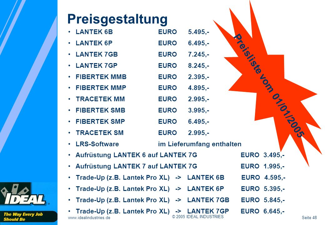 Preisgestaltung Preisliste vom 01/01/2005 LANTEK 6B EURO 5.495,-