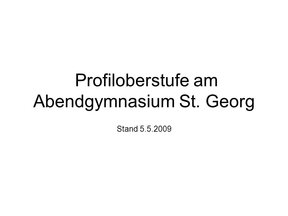 Profiloberstufe am Abendgymnasium St. Georg