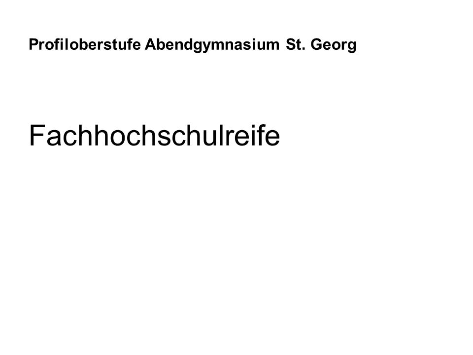 Profiloberstufe Abendgymnasium St. Georg