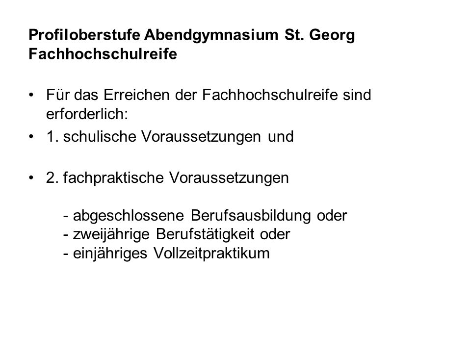Profiloberstufe Abendgymnasium St. Georg Fachhochschulreife