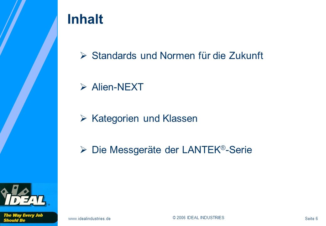 Inhalt Standards und Normen für die Zukunft Alien-NEXT