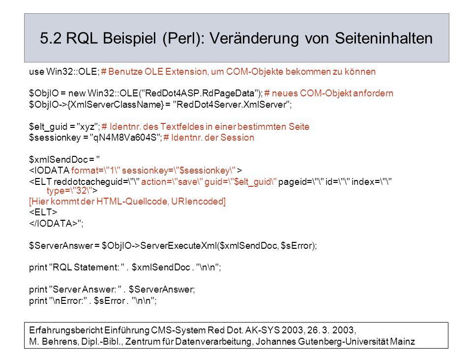 5.2 RQL Beispiel (Perl): Veränderung von Seiteninhalten