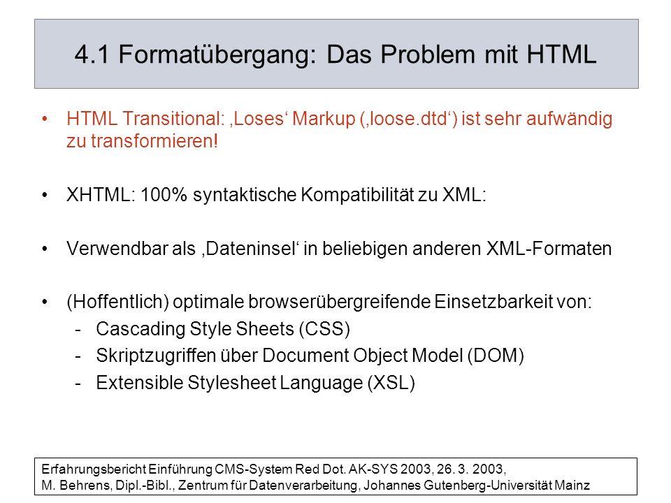 4.1 Formatübergang: Das Problem mit HTML