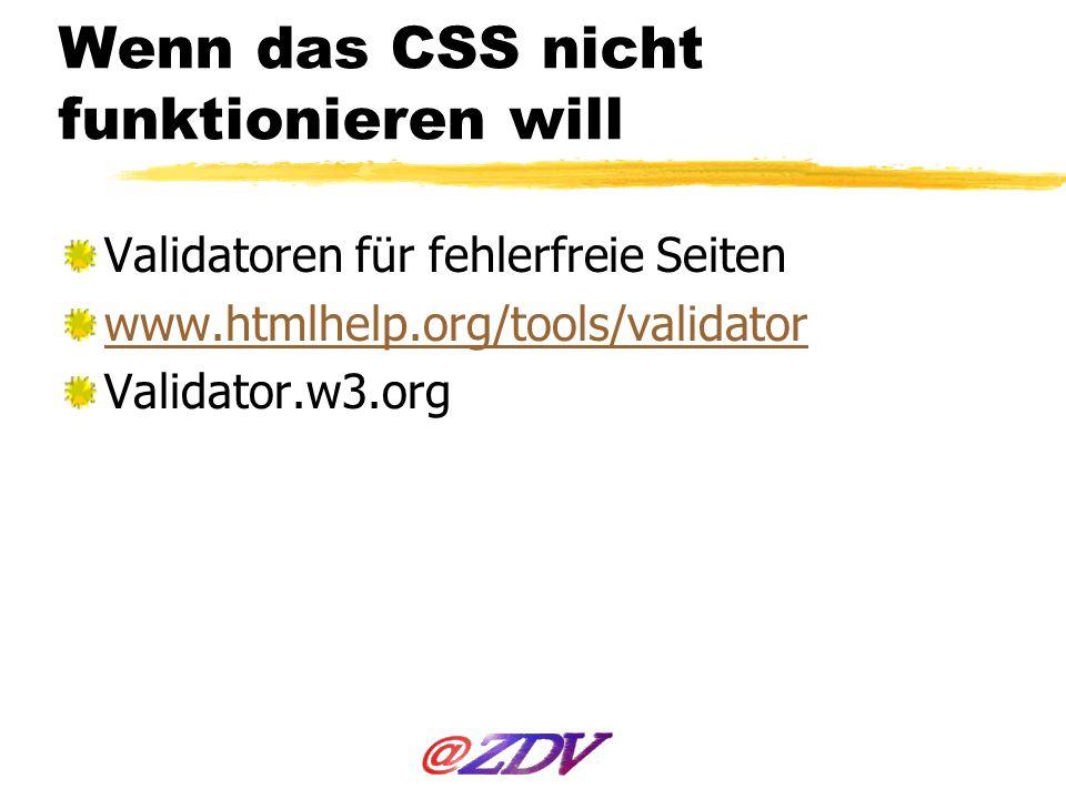 Wenn das CSS nicht funktionieren will