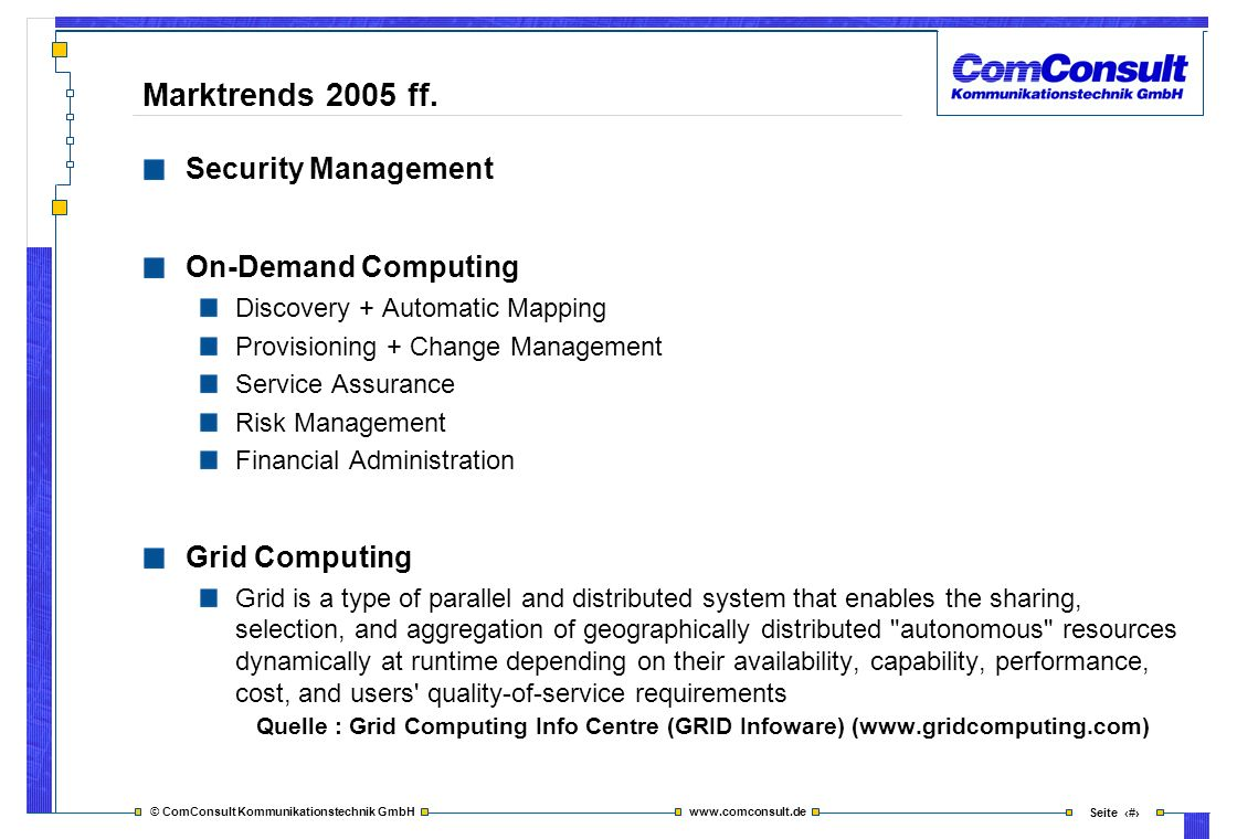 Marktrends 2005 ff. Security Management On-Demand Computing