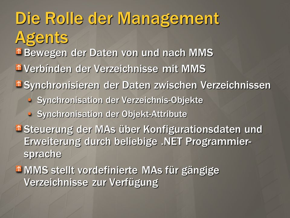 Die Rolle der Management Agents
