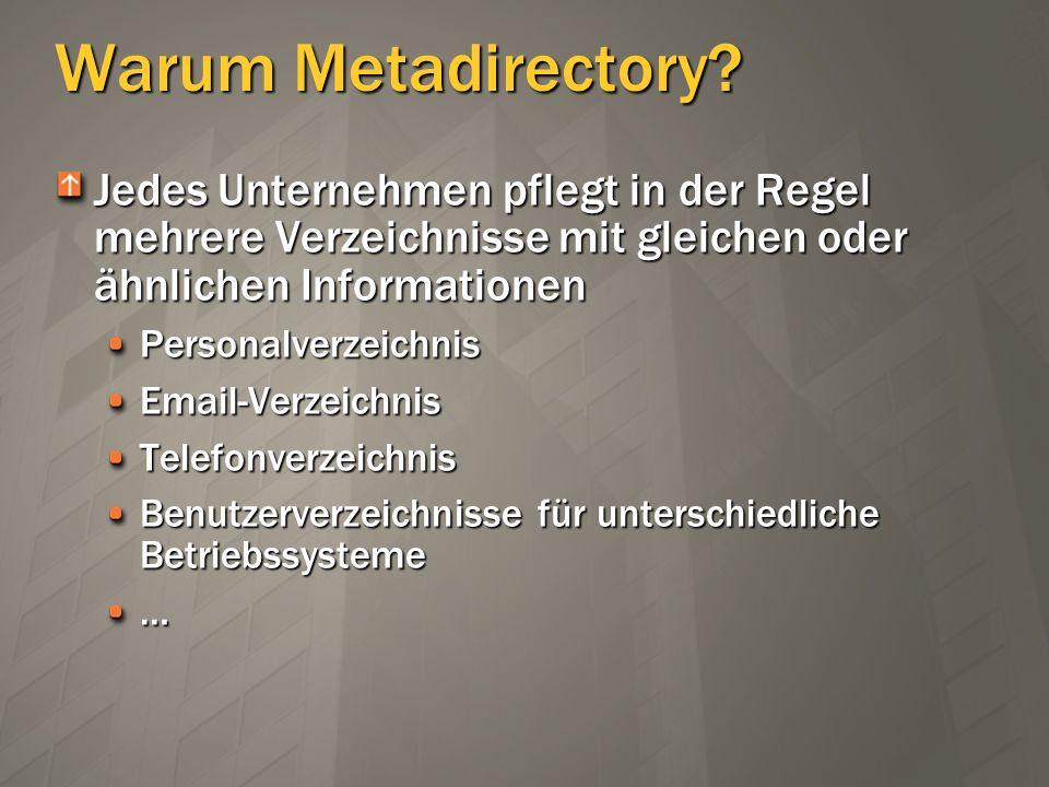 Warum Metadirectory Jedes Unternehmen pflegt in der Regel mehrere Verzeichnisse mit gleichen oder ähnlichen Informationen.
