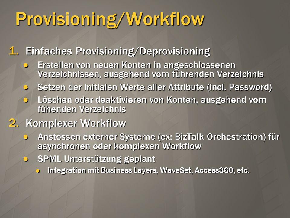 Provisioning/Workflow