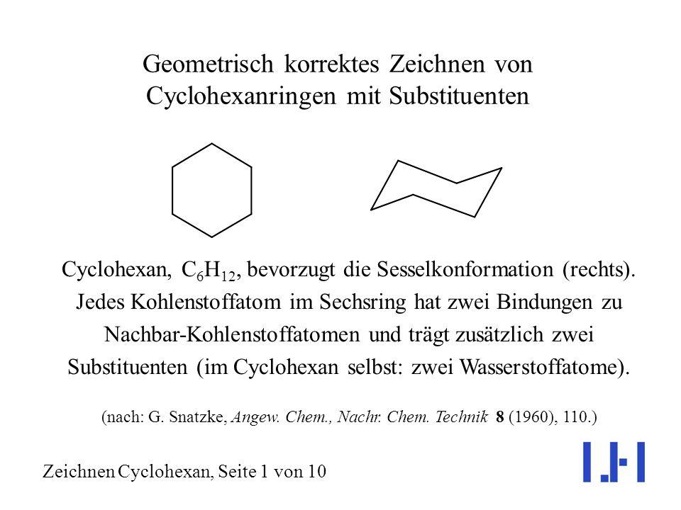 Geometrisch korrektes Zeichnen von Cyclohexanringen mit Substituenten