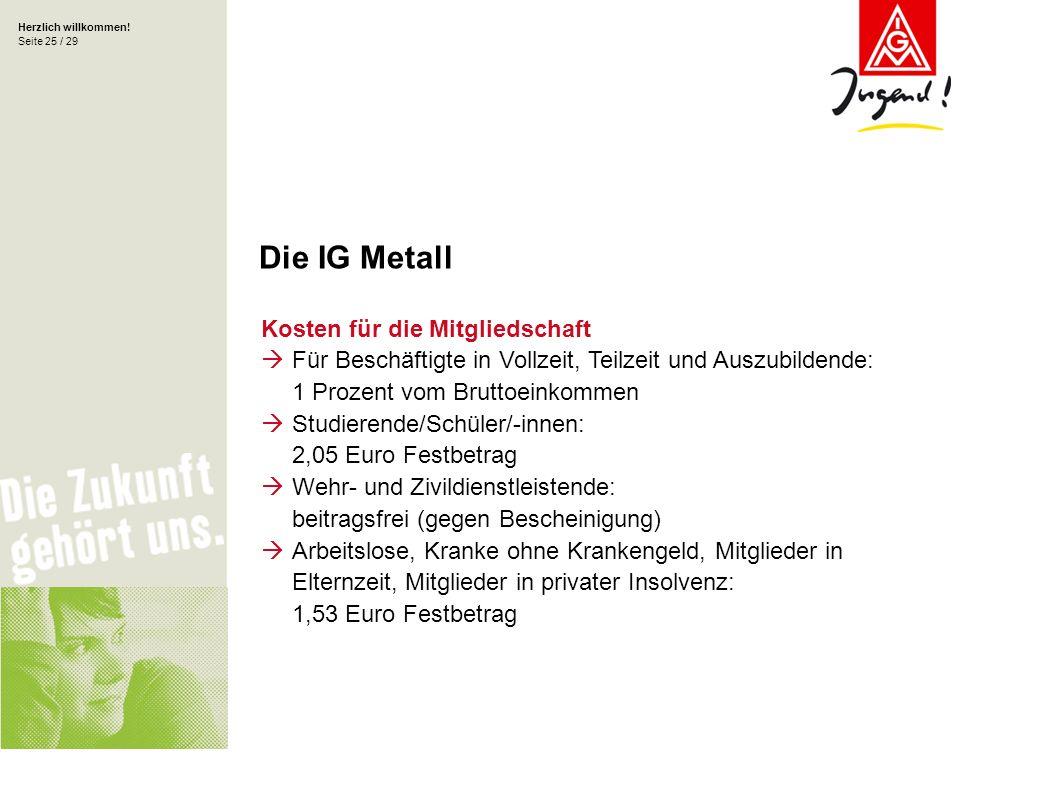 Die IG Metall Kosten für die Mitgliedschaft