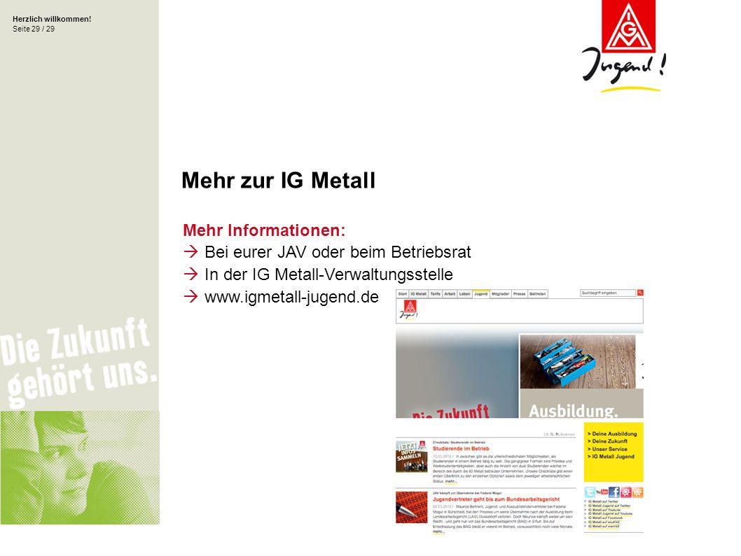 Mehr zur IG Metall Mehr Informationen: