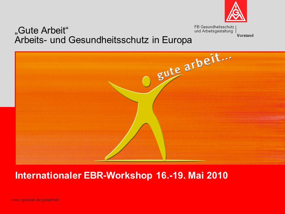 """""""Gute Arbeit Arbeits- und Gesundheitsschutz in Europa"""