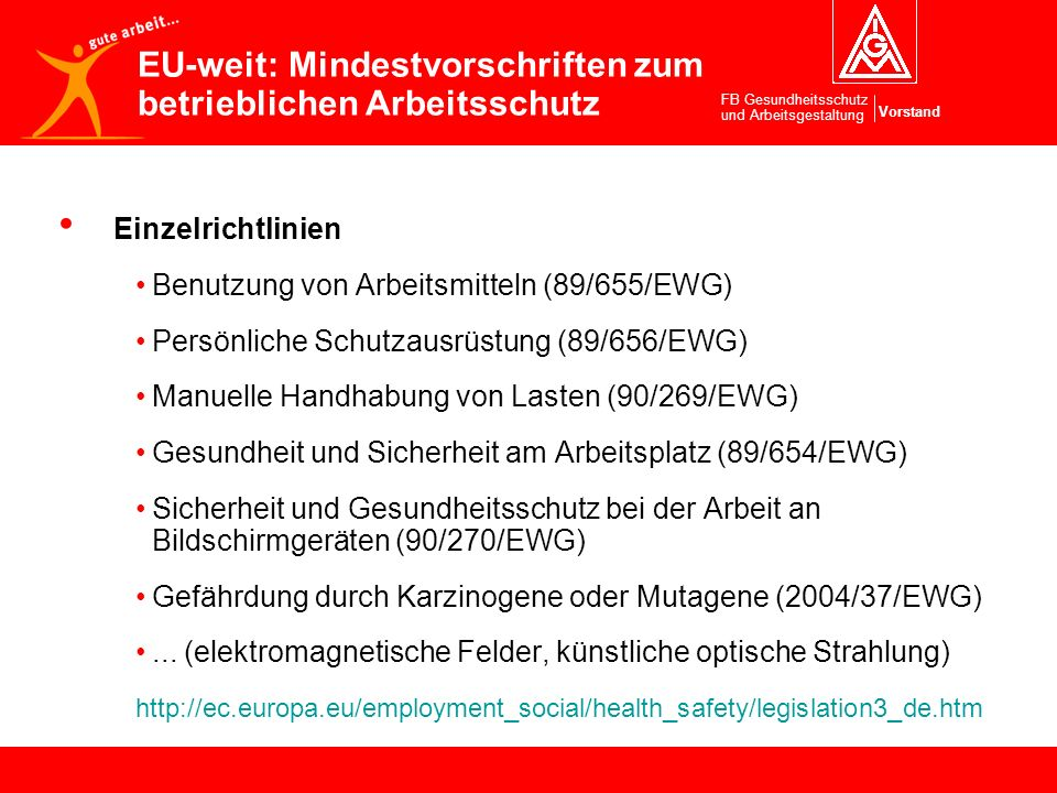 EU-weit: Mindestvorschriften zum betrieblichen Arbeitsschutz