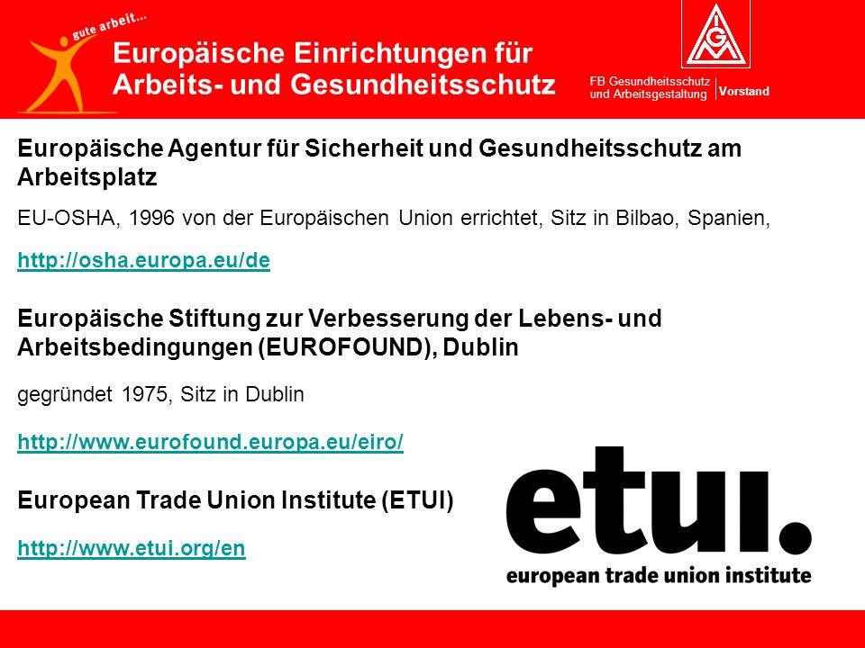 Europäische Einrichtungen für Arbeits- und Gesundheitsschutz