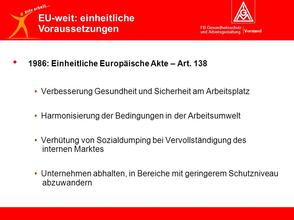EU-weit: einheitliche Voraussetzungen