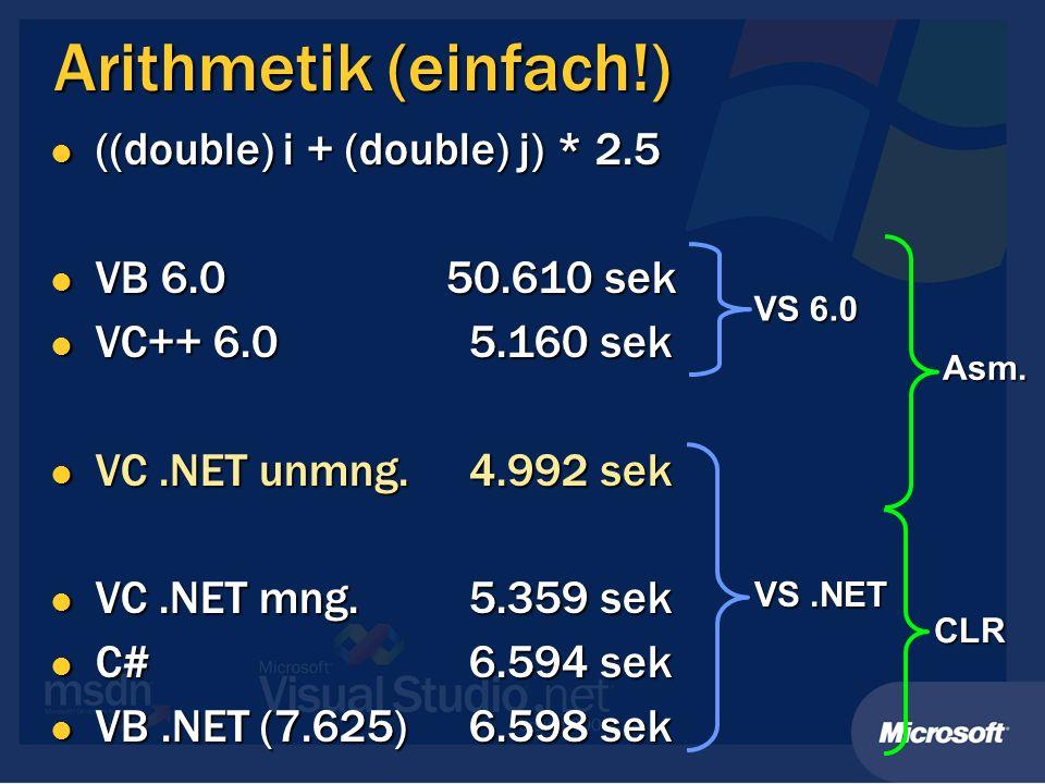 Arithmetik (einfach!) ((double) i + (double) j) * 2.5