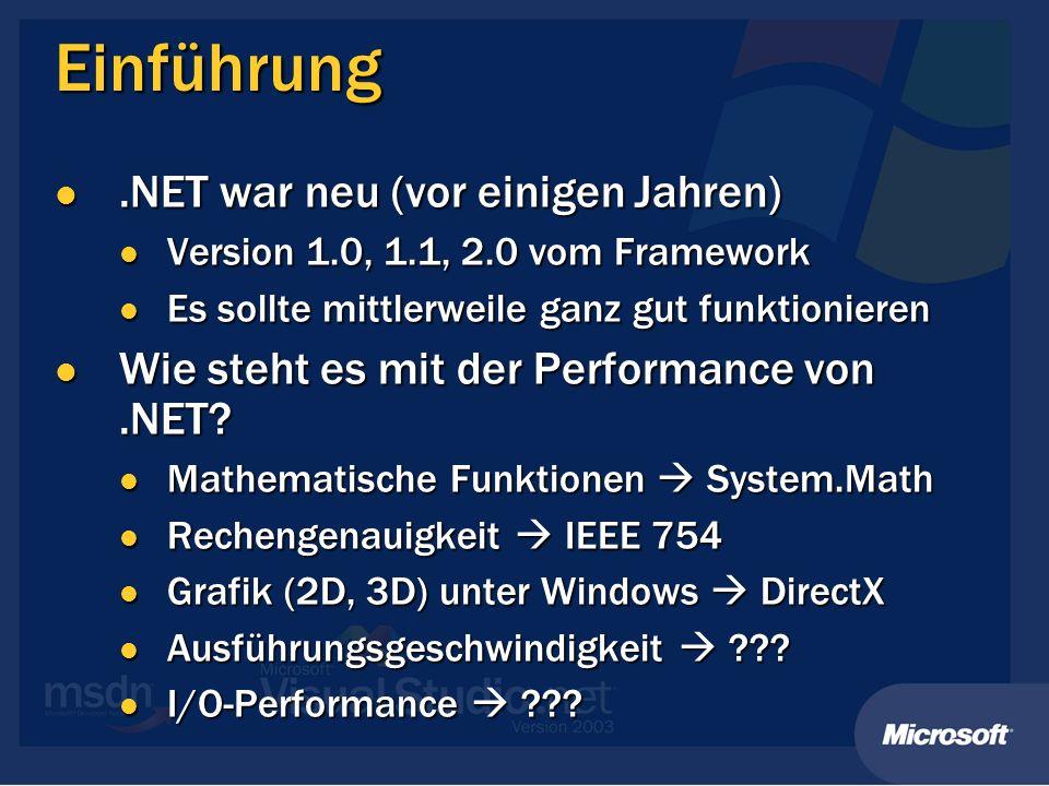 Einführung .NET war neu (vor einigen Jahren)