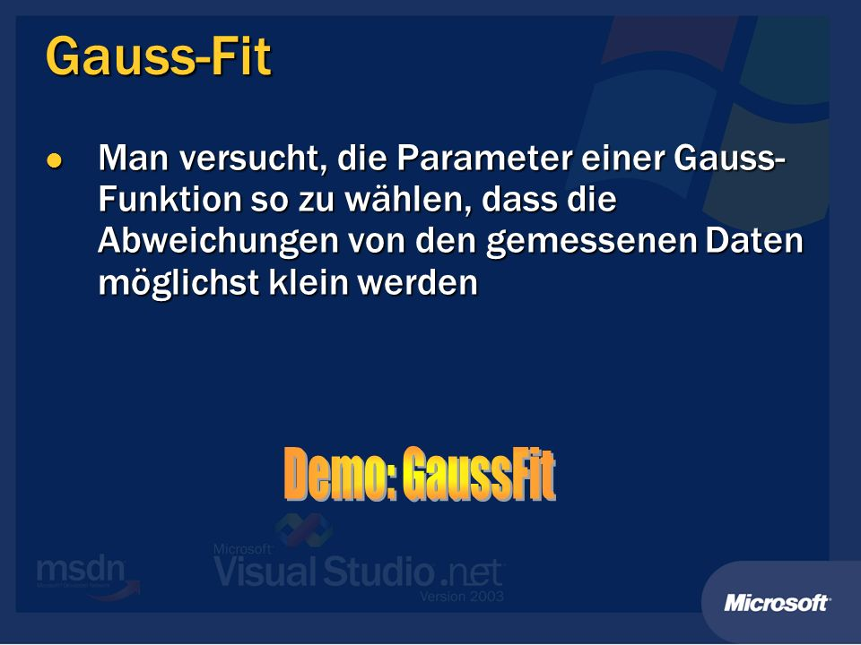 Gauss-Fit Demo: GaussFit