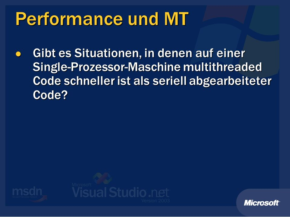 Performance und MT