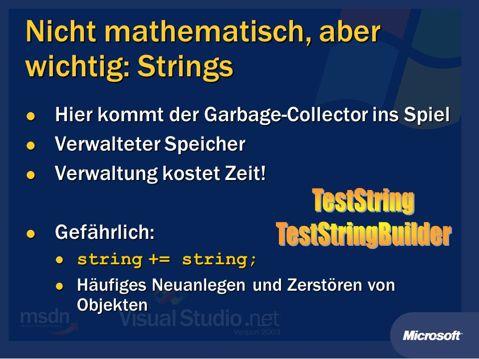 Nicht mathematisch, aber wichtig: Strings