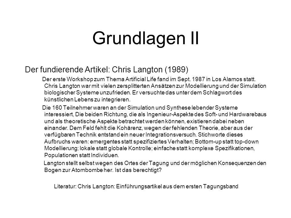 Grundlagen II Der fundierende Artikel: Chris Langton (1989)