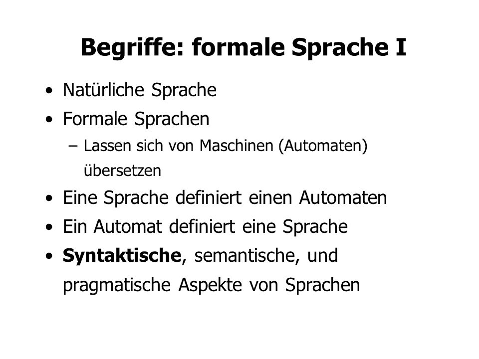 Begriffe: formale Sprache I