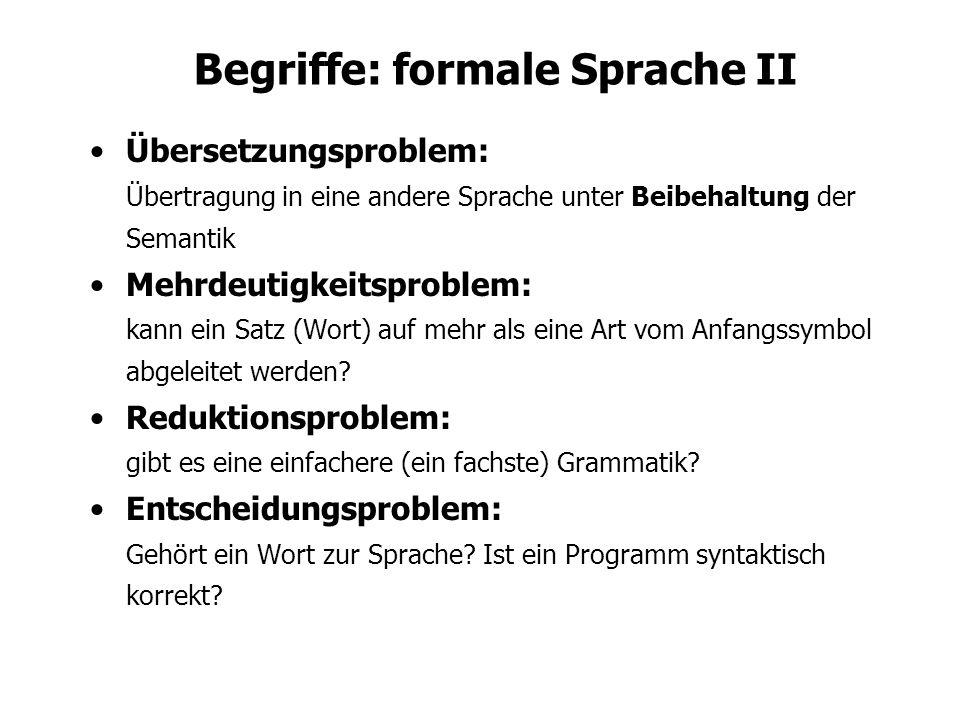 Begriffe: formale Sprache II