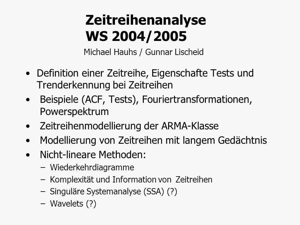 Zeitreihenanalyse WS 2004/2005