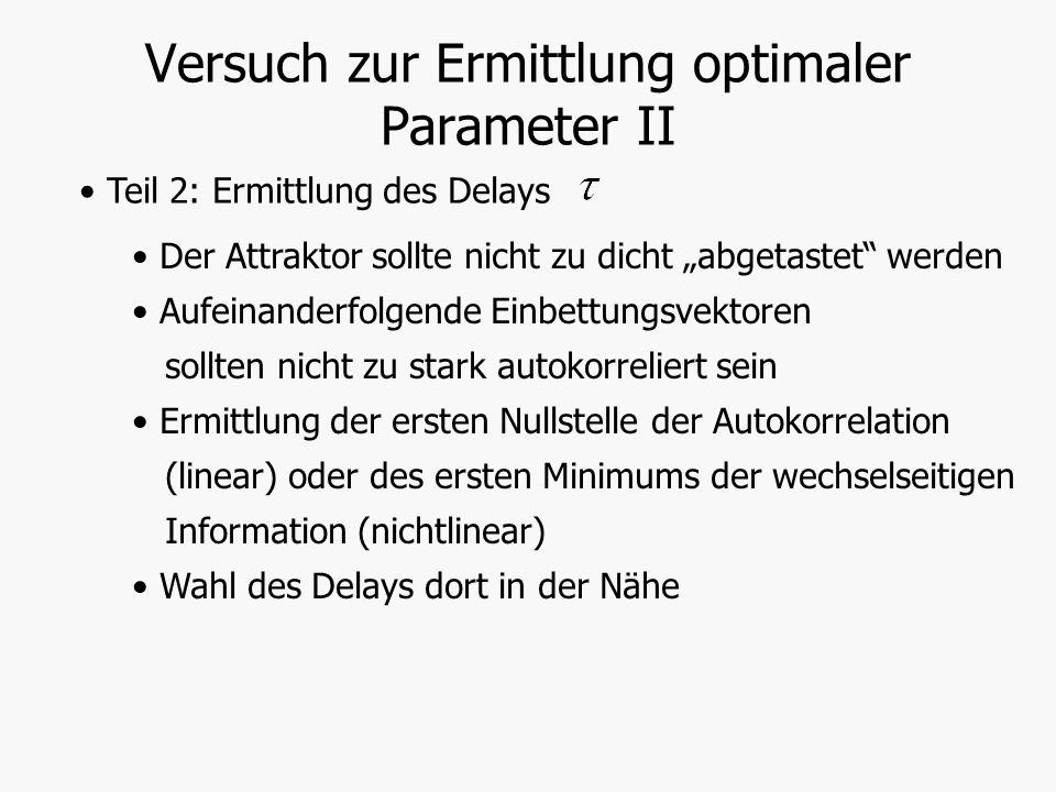 Versuch zur Ermittlung optimaler Parameter II