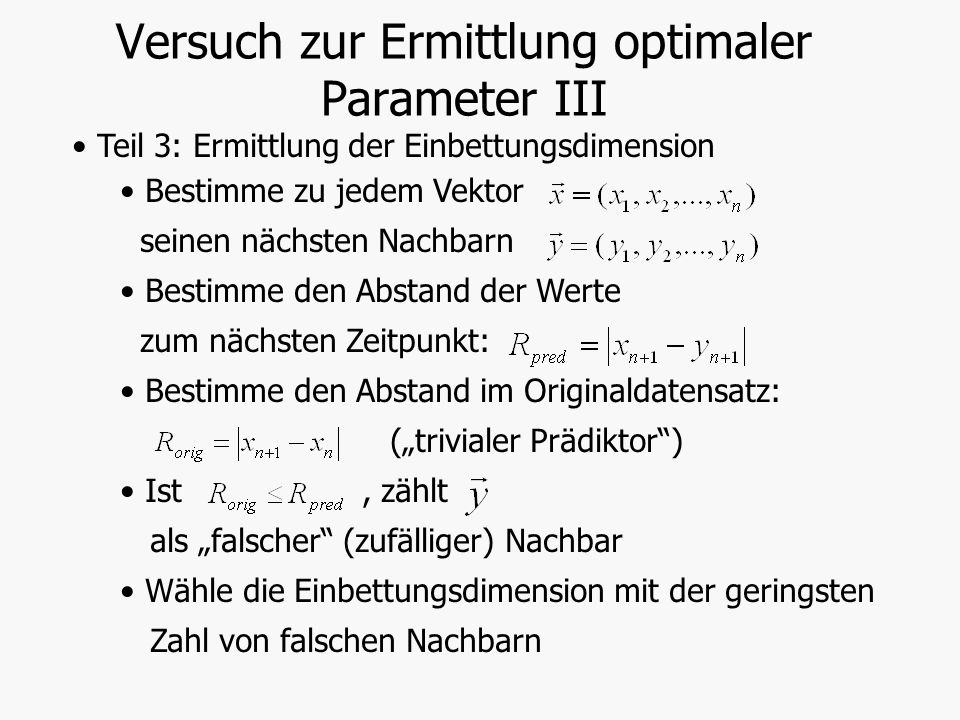 Versuch zur Ermittlung optimaler Parameter III