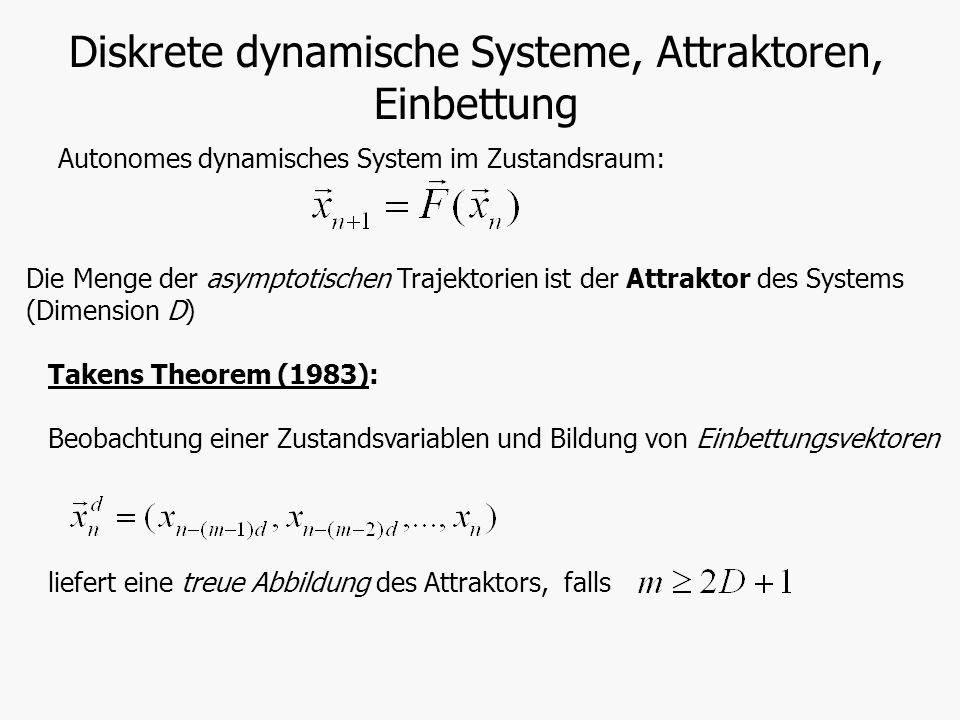 Diskrete dynamische Systeme, Attraktoren, Einbettung
