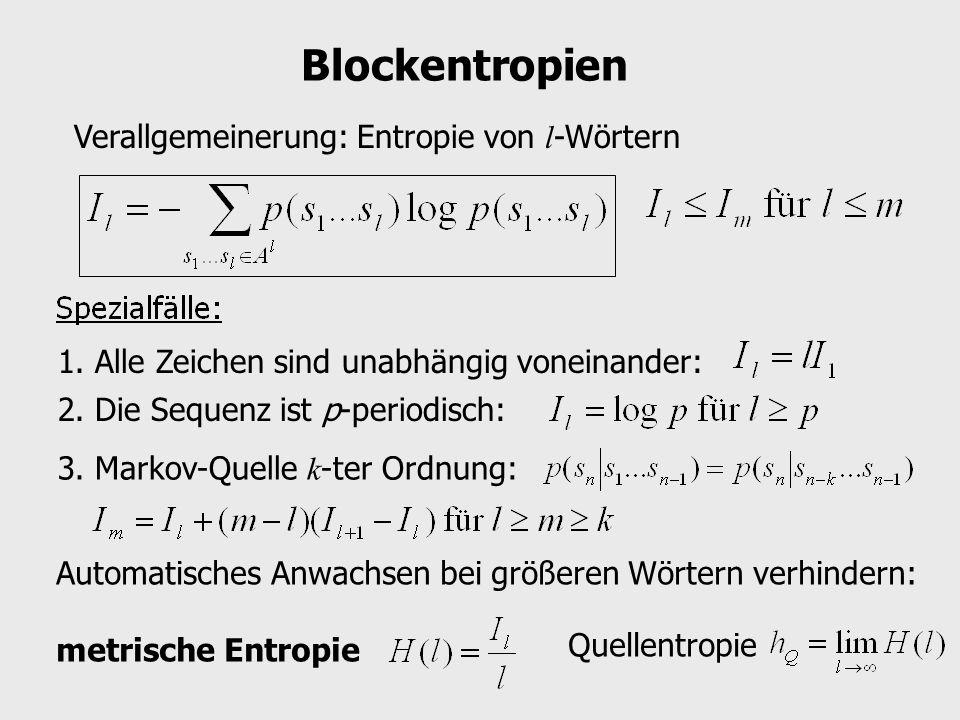 Blockentropien Verallgemeinerung: Entropie von l-Wörtern