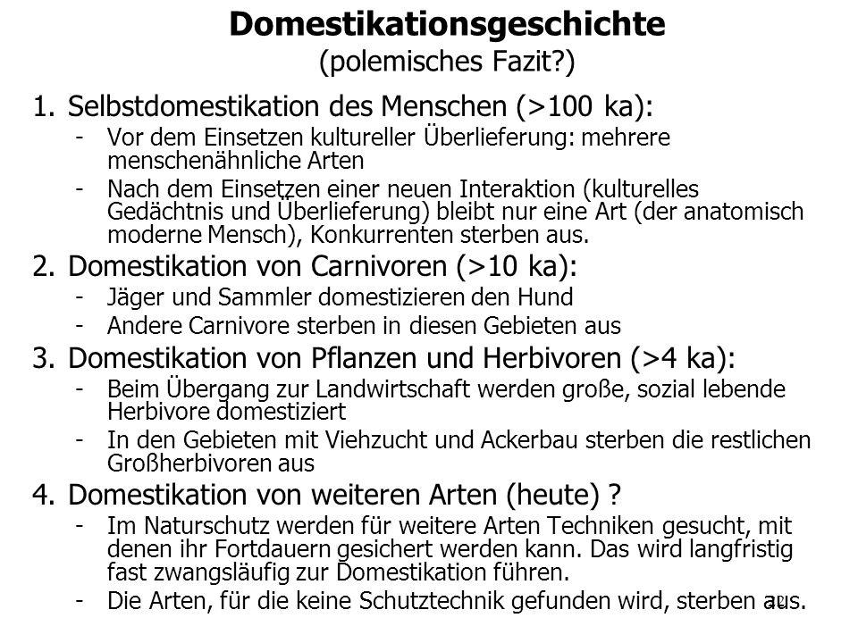 Domestikationsgeschichte (polemisches Fazit )