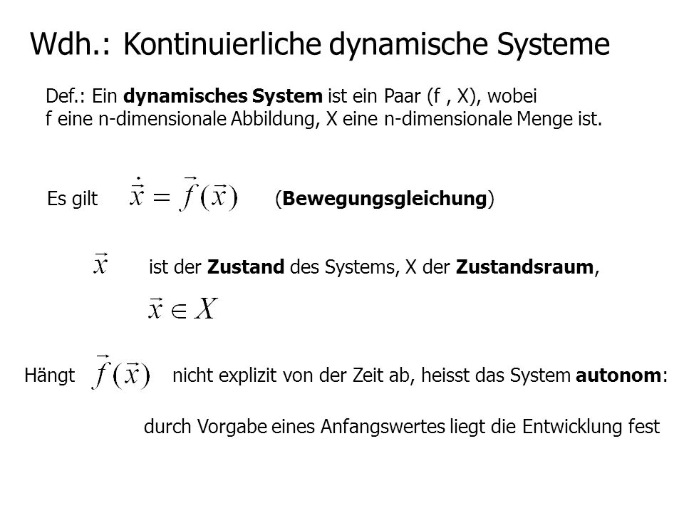 Wdh.: Kontinuierliche dynamische Systeme