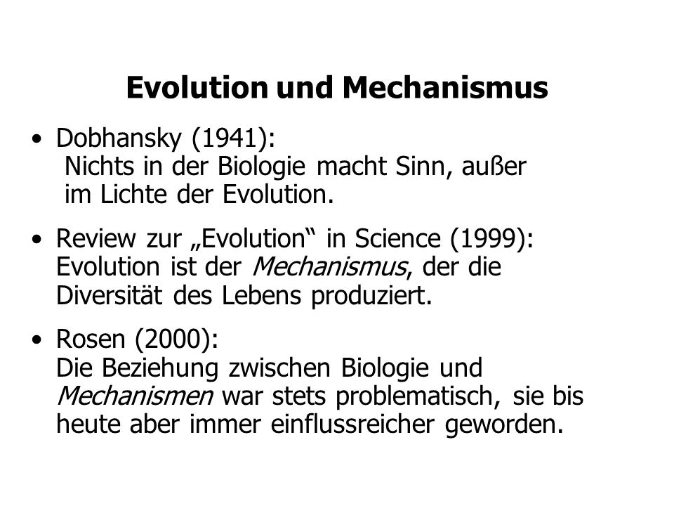 Evolution und Mechanismus