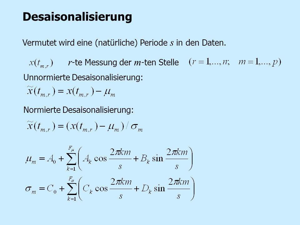 Desaisonalisierung r-te Messung der m-ten Stelle