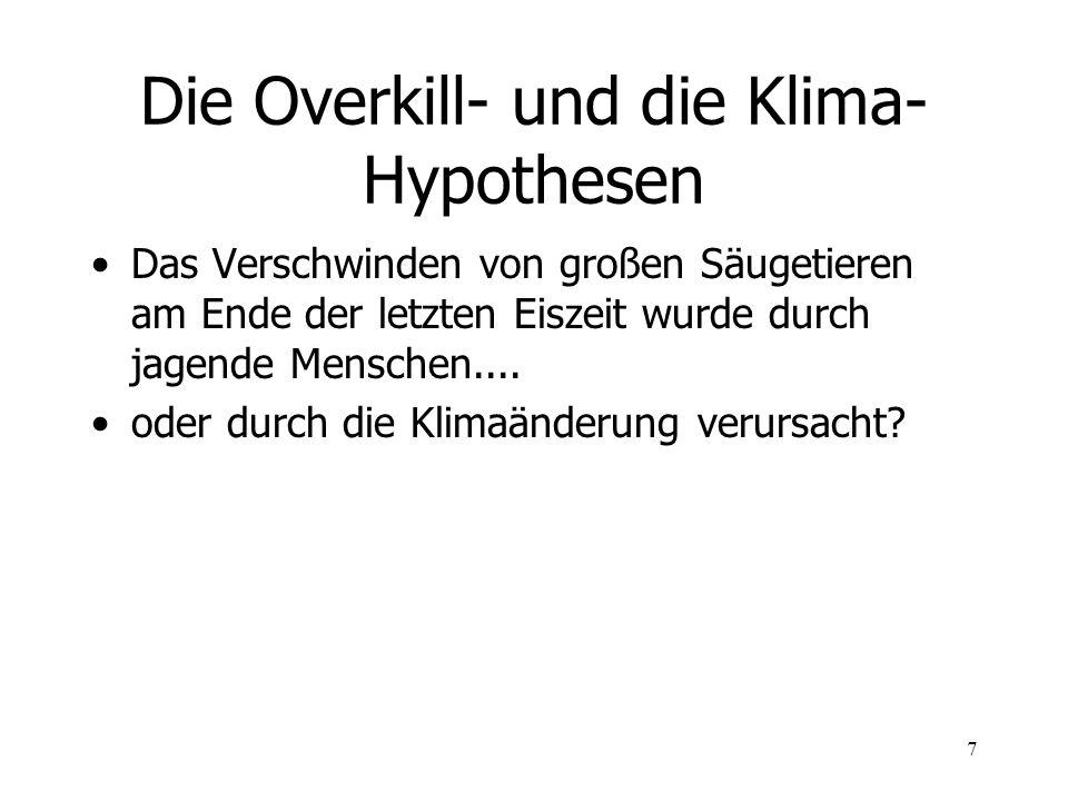 Die Overkill- und die Klima-Hypothesen