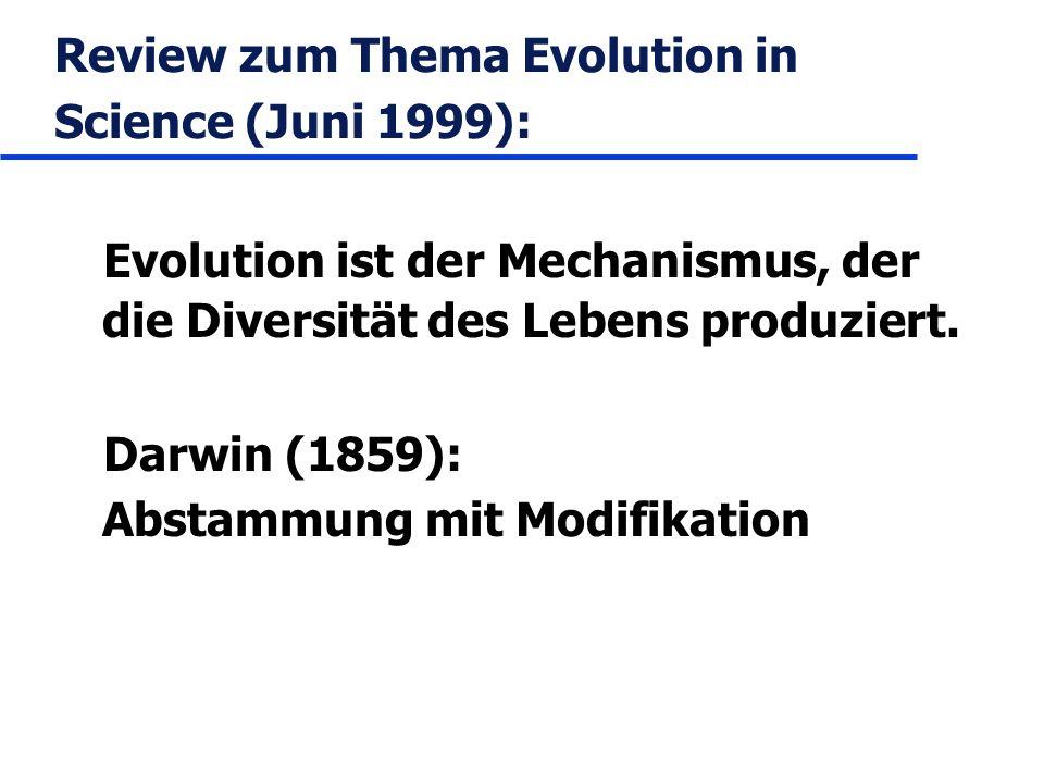 Review zum Thema Evolution in Science (Juni 1999):