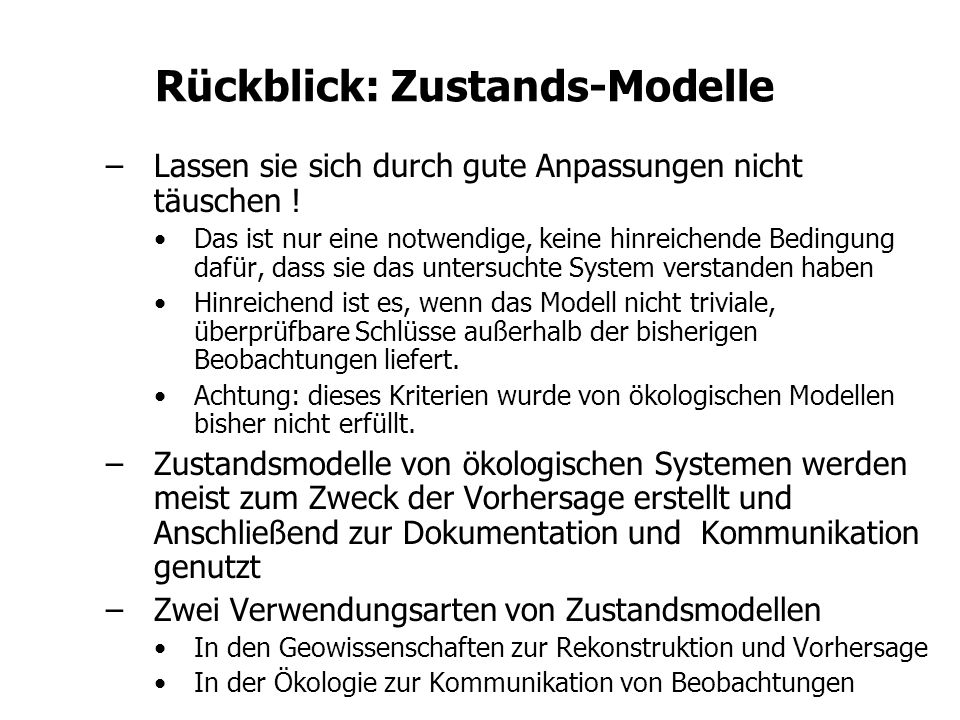 Rückblick: Zustands-Modelle