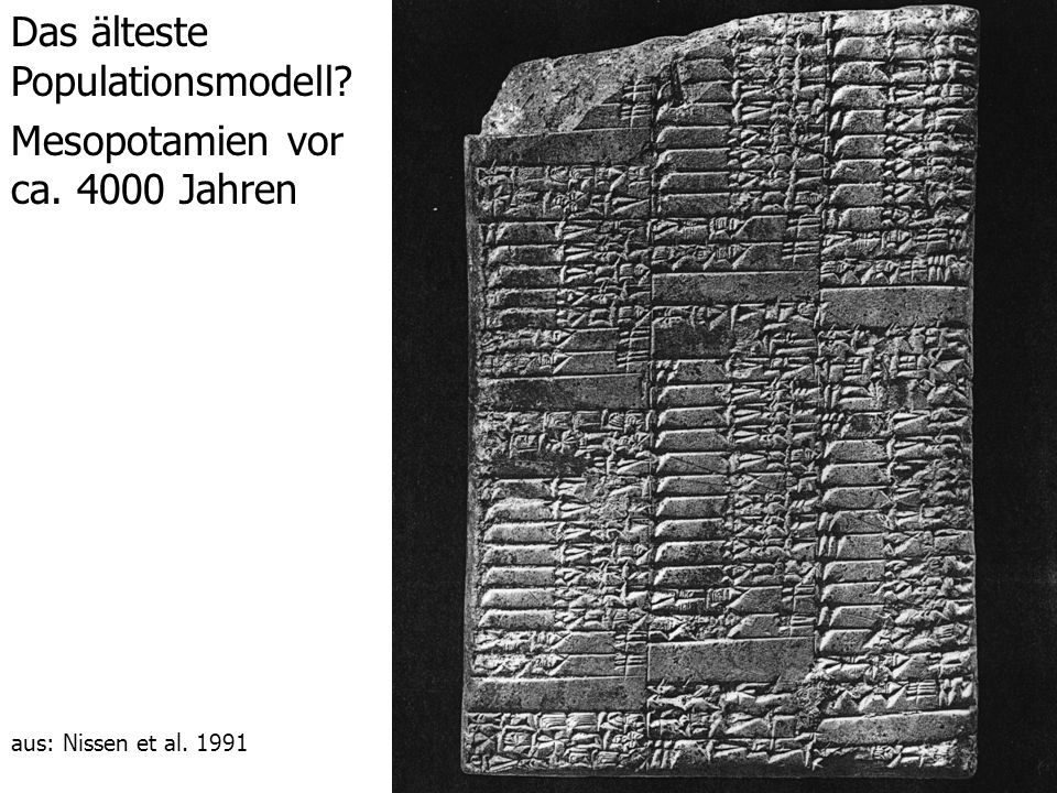 Das älteste Populationsmodell Mesopotamien vor ca. 4000 Jahren