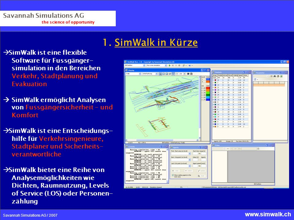 1. SimWalk in Kürze Savannah Simulations AG