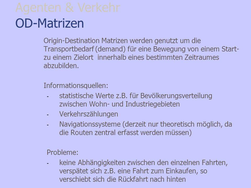 Agenten & Verkehr OD-Matrizen