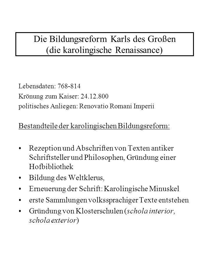 Die Bildungsreform Karls des Großen (die karolingische Renaissance)