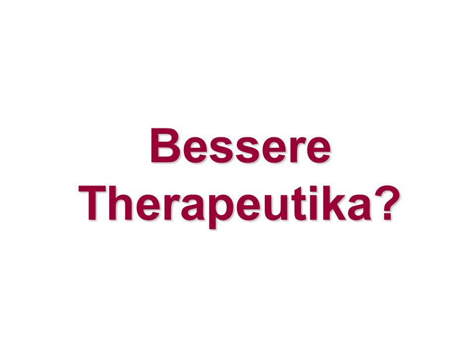 Bessere Therapeutika