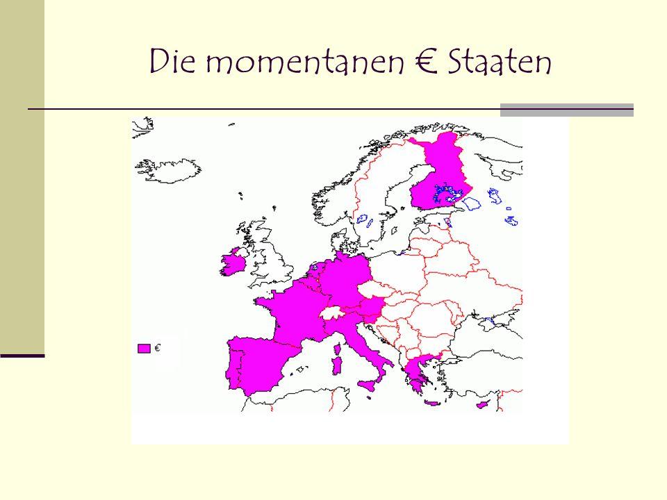 Die momentanen € Staaten