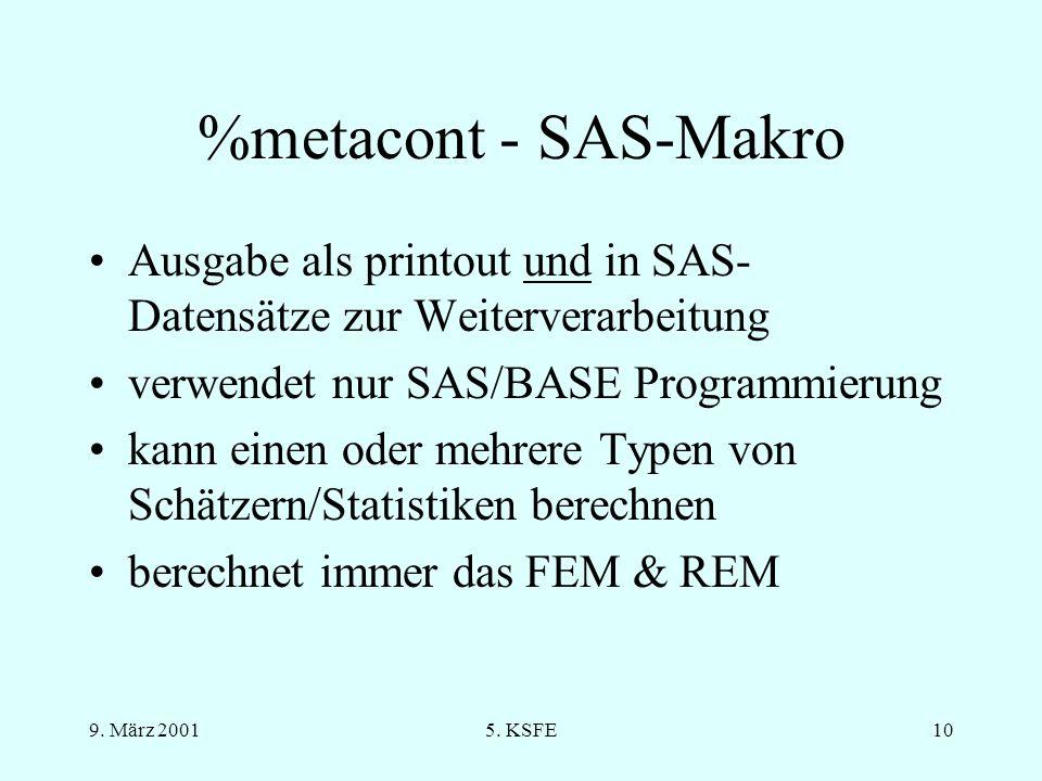 %metacont - SAS-Makro Ausgabe als printout und in SAS-Datensätze zur Weiterverarbeitung. verwendet nur SAS/BASE Programmierung.