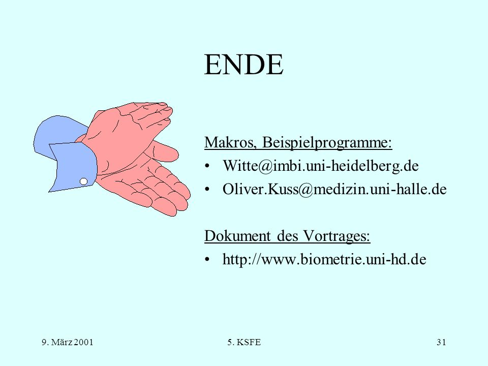 ENDE Makros, Beispielprogramme: Witte@imbi.uni-heidelberg.de